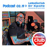S02Ep19 By LeRadioClub avec Dr Kpote
