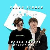 Flash Finger & Roberkix - Korea Bounce Vol.1