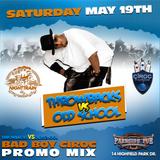 #ThrowbacksVSOldSchool Bad Boy Ciroc Promo Mix