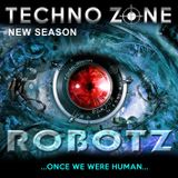 Techno Zone - ROBOTZ [...once we were human...]