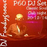 Funkygroove Classic Soul Club Night P60 Dj Disco 'n Funk set