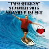 Eli Frechter's TwoQueens Summer 2015 SmashUP DJ SET