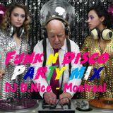 DJ B.Nice - Montreal - Press Play & Dance 32 (*FUNK n DISCO !!! DJ Grandpa took out his old VINYLS*)