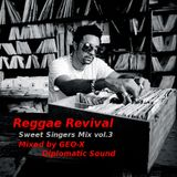 Reggae Revival - Sweet Singers Mix vol.3 -