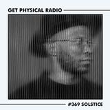 Get Physical Radio #369 (Guestmix by Solstice)