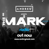 "ANDREG PRESENTS ""THE MARK"" RADIOSHOW EP.22"