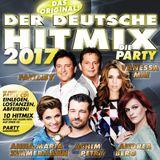Der deutsche Hitmix (Das Original!) (Die Party 2017)