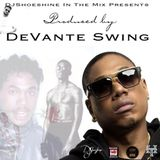 Produced by DeVante Swing MIXED BY DJShoeshine