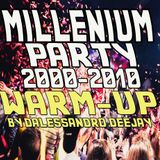 MILLENIUM PARTY WARM-UP (DECADA 2000´S) by Dalessandro