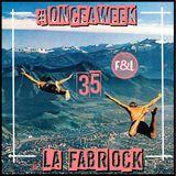 #ONCEAWEEK 0035 by LA FABROCK
