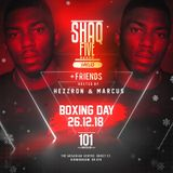 @SHAQFIVEDJ - Shaqfive & Friends Boxing Day Promo Mix (26.12.18) Tickets Via Skiddle