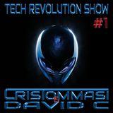 Tech Revolution Show #1