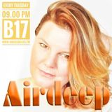 #Dutch #Deephouse #DJ #B17's #AIRDEEP 11 #House #Funky #Groove #Lounge #Chill #Mix @Housebeats.FM