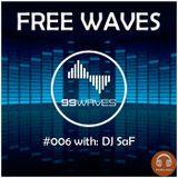 FREE WAVES #006: with Dj SaF