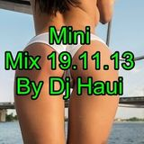 mini Mix 19.11.13  By Dj Haui