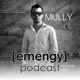 Emengy Podcast 021 - Mully