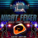 NIGHT FEVER - DJ OPTIMUM