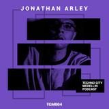 TCM Episode #004 Mix - Jonathan Arley