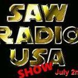 The Saw Radio Show, July 2nd