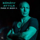 Bárány Attila - Made in Ibiza II.