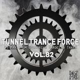 Tunnel Trance Force Vol. 82 CD1
