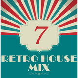 Dance to the House vol.7 - Retro House Mix