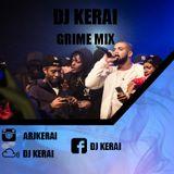 DJ Kerai - Grime Mix