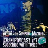Krash Slaughta Presents... Life Support Machine Podcast #7