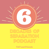 6 Decades of Separation #4 with Guest iNF0