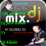 Lets go out DownTown -  Dj jack Kandi Vs Dj CHRIS STEEL in the mix