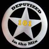 Deputized in the mix - 101