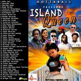 HOTTABALL - ISLAND QUEEN 2019