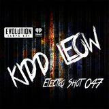 Kidd Leow - EDM 'Electro Shot' Mix Show - 047