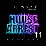 Ed Ward Present House Arrest 11