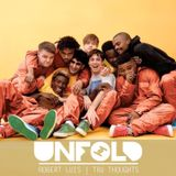 Tru Thoughts Presents Unfold 06.05.18 with Brockhampton, Children Of Zeus & Rhi