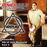 DJ ANIMALE - Power 106.9 #PowerMix Weekend Mix 4