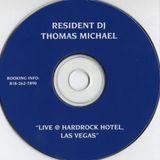 Thomas Michael (Los Angeles) – Live @ Hardrock Hotel, Las Vegas (2000)