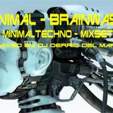 Minimal-Brainwash-Mixset (mixed by DJ Derric del Mar)