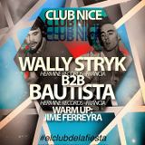 Warm Up  to Wally Stryk #ClubNice 21-06 @Jimena