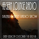 BALEARIC SUNSET SESSIONS - AIKO LIVE ON AEGEAN LOUNGE OCTOBER 18 2018