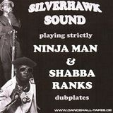 SILVERHAWK - PLAYING STRICTLY NINJAMAN SHABBA RANKS DUBPLATES 1991