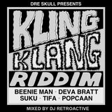 DJ RetroActive - Kling Klang Riddim Mix [Mixpak Records] July 2012