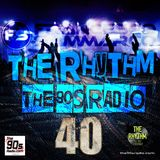 the90sradio.com - The Rhythm #40 (the best 90's Dance)