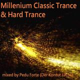 Pedu Forte - Millenium Classic Trance & Hard Trance
