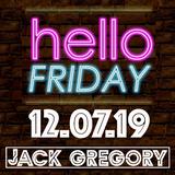 The Hello Friday Mix - 12.07.19