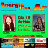 Programa Energia Esta No Ar 19/05/2016 - Carlos Karan e Thita Oliveira