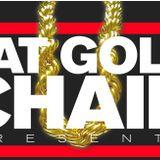 FAT GOLD CHAIN RETURNS 28/06/2014
