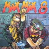 Max Mix 8 (Megamix Version)