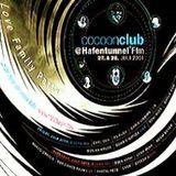 Dj Rush @ Cocoon Club At Hafentunnel Phase 1 - Hafentunnel Frankfurt - 27.07.2001