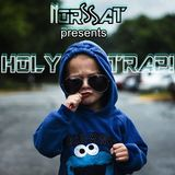 Holy Trap! (Essential Trap Mix)